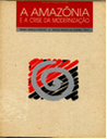 a_amazonia_e_a_crise_da_modernizacao.png