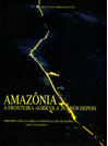 amazonia._a_fronteira_agricola_20_anos_depois.png