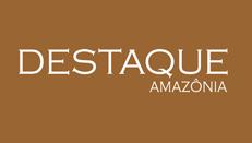 Destaque Amazônia