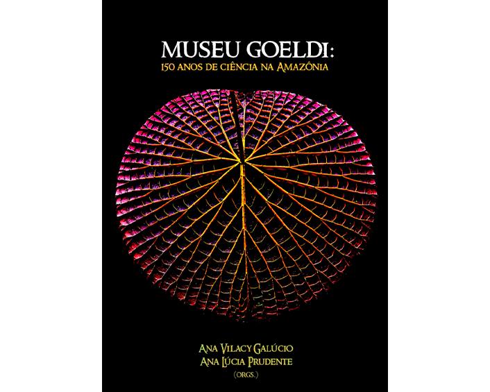 Capa - Museu Goeldi: 150 anos de ciência na Amazônia.jpg