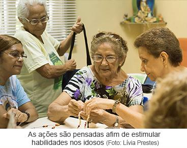 As ações são pensadas afim de estimular habilidades dos idosos