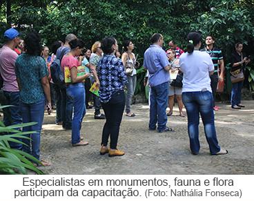 Especialistas em monumentos, fauna e flora participam da capacitação