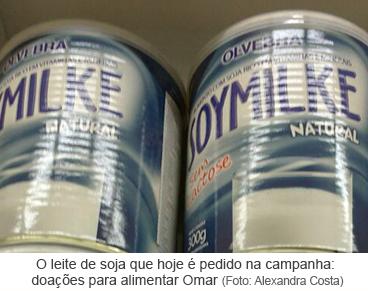 Leite de soja que hoje é pedido na campanha: doações para alimentar Omar