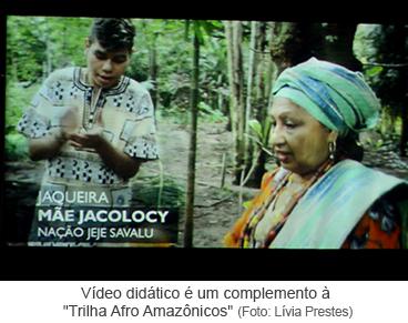 """Vídeo didático é um complemento à """"Trilha Afro Amazônicos"""""""