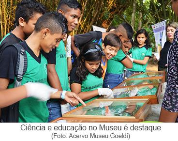 Ciência e educação no Museu é destaque