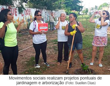 Movimentos sociais realizam projetos pontuais de jardinagem e arborização