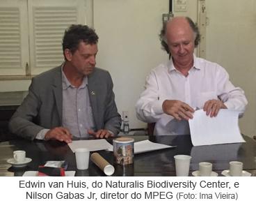 Edwin van Huis, do Naturalis Biodiversity Center e Nilson Gabas Jr, diretor do MPEG