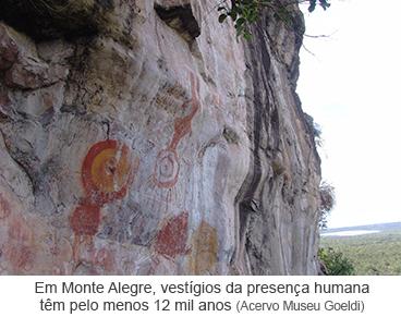 Em Monte Alegre, vestígios da presença humana têm pelo menos 12 mil anos