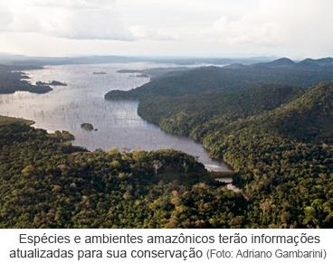 Espécies e ambientes amazônicos terão informações atualizadas para sua conservação
