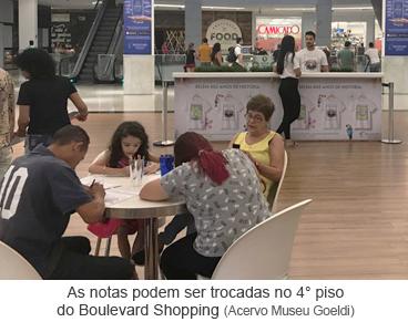 As notas podem ser trocadas no 4° piso do Boulevard Shopping