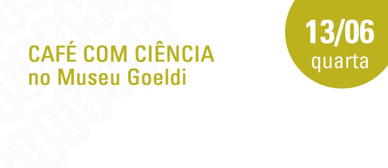 Café com Ciência - 13 de junho.png