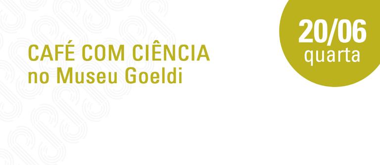 Café com Ciência - 20 de junho.png