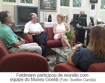 Feldmann participou de reunião com equipe do Museu Goeldi