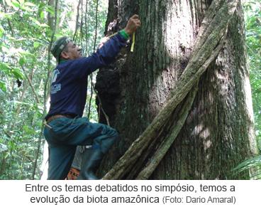 Entre os temas debatidos no simpósio, temos a evolução da biota amazônica