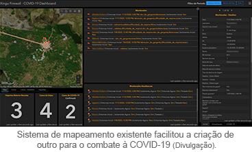 Sistema de mapeamento existente facilitou a criação de outro para o combate à COVID-19