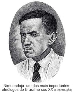 Nimuendajú um dos mais importantes etnólogos do Braisl no séc XX