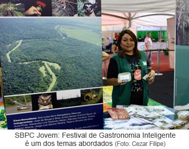 SBPC Jovem - Festival de Gastronomia Inteligente é um dos temas abordados