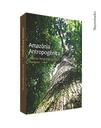 Amazônia Antropogênica