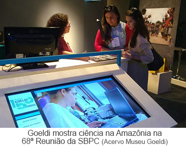 Goeldi mostra ciência na Amazônia na 68ª Reunião da SBPC