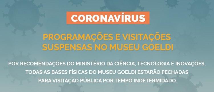 Visitação suspensa em todas as bases físicas do Museu Goeldi