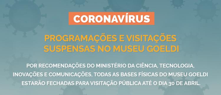Museu Goeldi suspende visitação em todas suas bases físicas