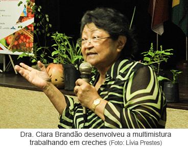 Dra. Clara Brandão desenvolveu a multimistura trabalhando em creches.png