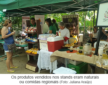 Os produtos vendidos nos stands eram naturais ou comidas regionais