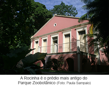 A Rocinha é o prédio mais antigo do Parque Zoobotânico
