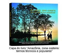 Capa do Livro Amazônia, zona costeira: termos  técnicos e populares
