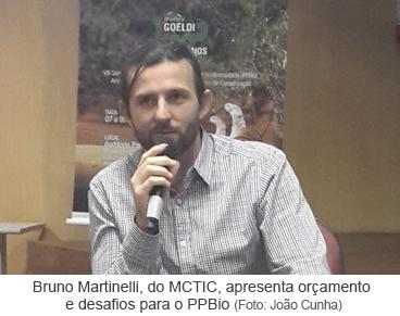 Bruno Martinelli, do MCTIC, apresenta orçamento e desafios para o PPBio