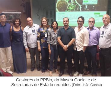 Gestores do PPBio, do Museu Goeldi e de Secretarias de Estado reunidos