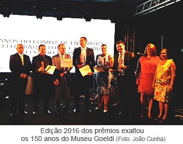Edição 2016 dos prêmios exaltou os 150 anos do Museu Goeldi