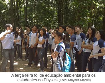A terça-feira foi de educação ambiental para os estudantes do Physics