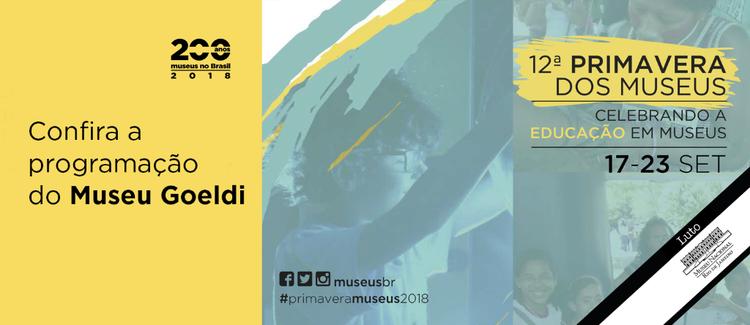 Programação do Museu Goeldi na 12ª Primavera de Museus