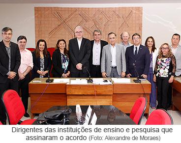 Dirigentes das instituições de ensino e pesquisa que assinaram o acordo