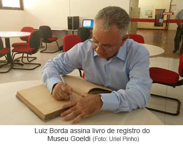 Luiz Borda assina livro de registro do Museu Goeldi